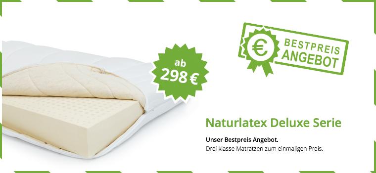 Bestpreis Angebot Naturlatex Deluxe Serie